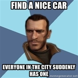Niko - find a nice car everyone in the city suddenly has one