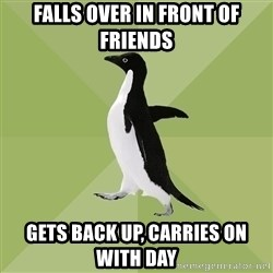 Socially Average Penguin - Falls over in front of friends gets back up, carries on with day