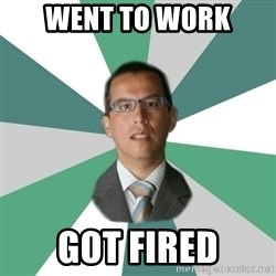 Daniel Peredo - Went to work Got fired