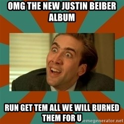 No me digas - omg the new justin beiber album run get tem all we will burned them for u