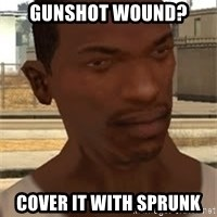 Gta San Andreas - Gunshot wound? cover it with sprunk