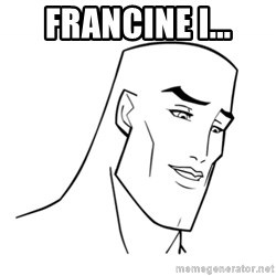 Handsome Face - Francine I...