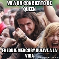 Ridiculously Photogenic Metalhead - va a un concierto de queen freddie mercury vuelve a la vida