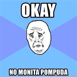 Okay Guy - Okay No monita pompuda