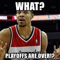 Basketball JaVale Mcgee - What? Playoffs are over!?
