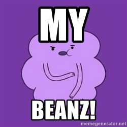 over reaction lumpy space princess - MY BEANz!