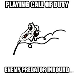 omg run man - playing call of duty enemy predator inbound