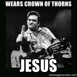 Johnny Cash - Wears crown of thorns Jesus