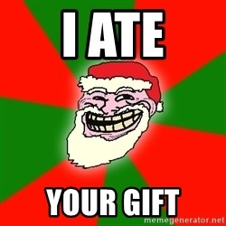 Santa Claus Troll Face - i ate your gift
