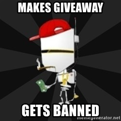 TheBotNet Mascot - Makes giveaway gets banned