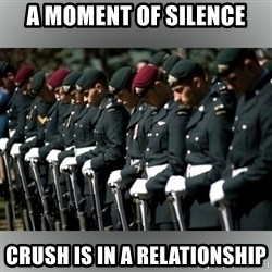Moment Of Silence - a moment of silence crush is in a relationship