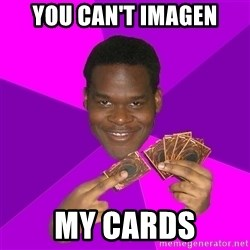 Cunning Black Strategist - you can't imagen my cards