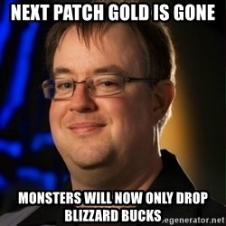Jay Wilson Diablo 3 - next patch gold is gone monsters will now only drop blizzard bucks