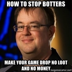 Jay Wilson Diablo 3 - How to stop Botters Make your game drop no loot and no money