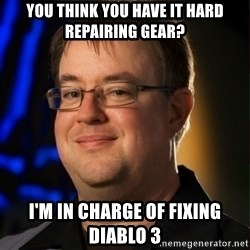 Jay Wilson Diablo 3 - you think you have it hard repairing gear? I'm in charge of fixing Diablo 3