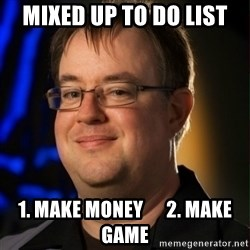 Jay Wilson Diablo 3 - mixed up to do list 1. make money      2. make game