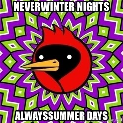 Omsk Crow - Neverwinter nights alwayssummer days