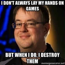 Jay Wilson Diablo 3 - I don't always lay my hands on games but when I do, I destroy them