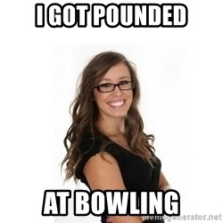 Overachieving Office Girl - i got pounded at bowling
