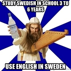 FinnishProblems - Study swedish in school 3 to 6 years use english in sweden