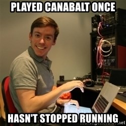 Ridiculously Photogenic Journalist - Played canabalt once Hasn't stopped running