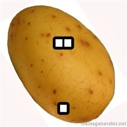 potato meme - .. .