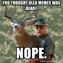 Chuck Testa Nope - You thought OLLU Memes was dead? Nope.