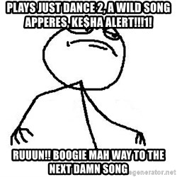 Like A Boss - plays just dance 2, A WILD SONG APPERES, ke$ha ALERT!!!1! RUUUN!! BOOGIE MAH WAY TO THE NEXT DAMN SONG