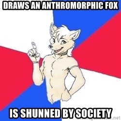 Russian Furfag - draws an anthromorphic fox is shunned by society