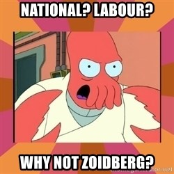Angry Zoidberg - National? Labour? why not zoidberg?