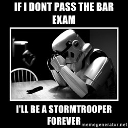 Sad Trooper - if i dont pass the bar exam i'll be a stormtrooper forever