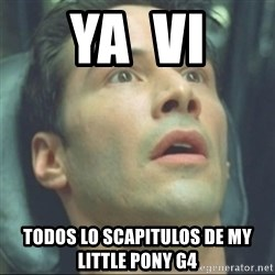 i know kung fu - Ya  vi todos lo scapitulos de my little pony g4