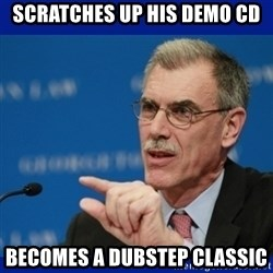 Donald Verrelli - SCRATCHES UP HIS DEMO CD BECOMES A DUBSTEP CLASSIC