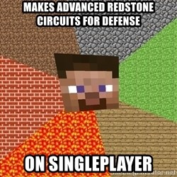 Minecraft Guy - MAKES ADVANCED REDSTONE CIRCUITS FOR DEFENSE ON SINGLEPLAYER