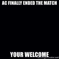 Damien Sandow! You're Welcome - AC finally ended the match your welcome