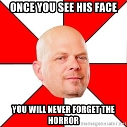 Pawn Stars - ONCE YOU SEE HIS FACE YOU WILL NEVER FORGET THE HORROR