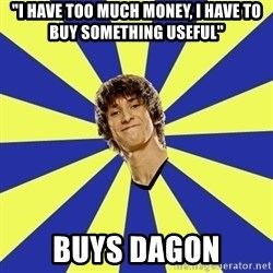 "dendi - ""I have too much money, I have to buy something useful"" buys dagon"