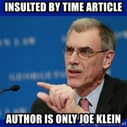 Donald Verrelli - Insulted by TIME ARTICLE author is ONLY joe klein