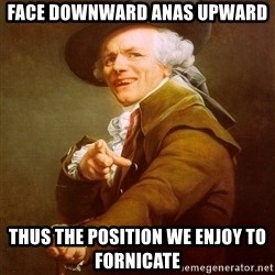 Joseph Ducreux - Face downward anAs upward ThUs the position we enjoy to fornicate