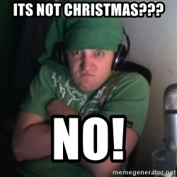 Martyn says NO! - Its not christmas??? no!