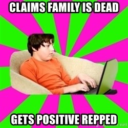 HackForums Kid - claims family is dead gets positive repped