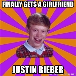 Unlucky Brian Strikes Again - Finally gets a Girlfriend Justin Bieber