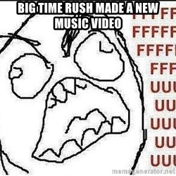 Fuuuuuu - big time rush made a new music video