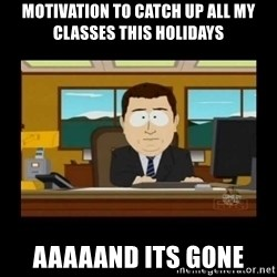 poof it's gone guy - Motivation to catch up all my classes this holidays Aaaaand its gone