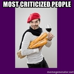 stereotypical french man - Most criticized people