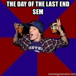 Sunny Student - The day of the last end sem