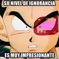 Vegeta's whore detector - su nivel de ignorancia es muy impresionante