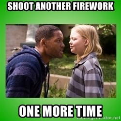 hancock asshole - SHOOT ANOTHER FIREWORK ONE MORE TIME