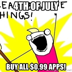 clean all the things - 4th of july buy all $0.99 apps!