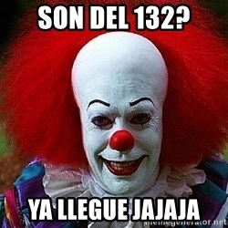 Pennywise the Clown - son del 132?  ya llegue jajaja